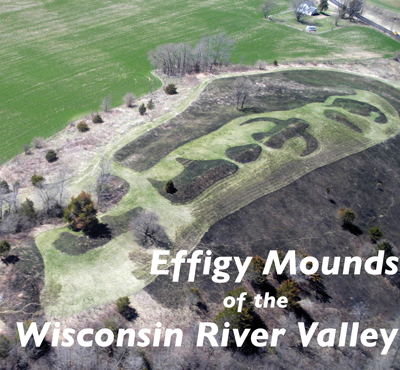 Effigy Mounds of the Wisconsin River Valley